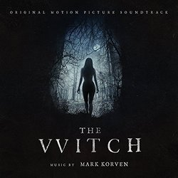 The Witch - Mark Korven - 04/03/2016