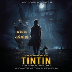 The Adventures of Tintin: The Secret of the Unicorn Soundtrack (John Williams) - Car�tula