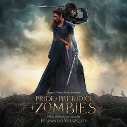 Pride and Prejudice and Zombies - Fernando Vel�zquez - 12/02/2016