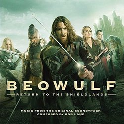 Beowulf: Return to the Shieldlands - Rob Lane - 11/03/2016