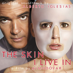The Skin I Live In Soundtrack (Alberto Iglesias) - CD cover