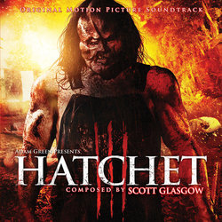 Hatchet III - Scott Glasgow - 18/03/2016