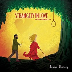 Strangely in Love - Austin Wintory - 08/02/2016