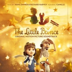 The Little Prince - Hans Zimmer, Richard Harvey - 11/03/2016