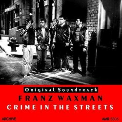 Crime in the Streets - Franz Waxman - 07/02/2016