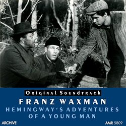 Hemingway's Adventures of a Young Man - Franz Waxman - 07/02/2016