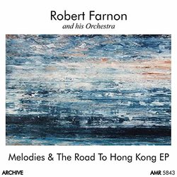 Melodies - Robert Farnon - Robert Farnon, Various Artists - 07/02/2016