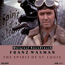 The Spirit of St. Louis - Franz Waxman - 07/02/2016