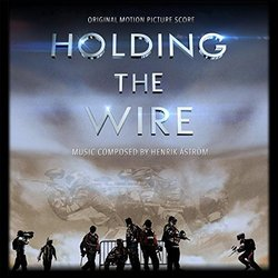 Holding The Wire - Henrik �str�m - 18/02/2016