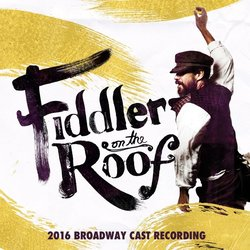Fiddler on the Roof - Sheldon Harnick, Jerry Bock - 18/03/2016