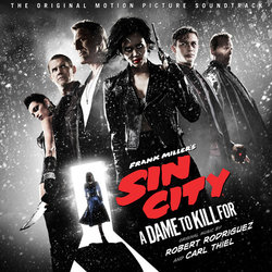Sin City A Dame to Kill For - Carl Thiel, Robert Rodriguez - 19/02/2016