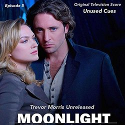 Moonlight: Television Series Score: Episode 5 - Trevor Morris - 19/02/2016