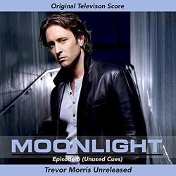 Moonlight: Television Series Score: Episode 6 - Trevor Morris - 19/02/2016