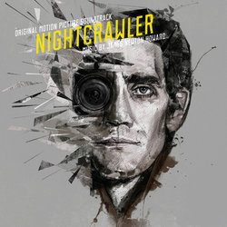 Nightcrawler - James Newton Howard - 19/02/2016