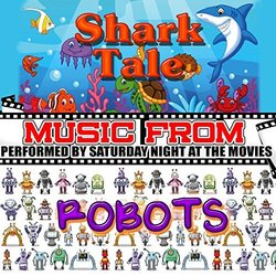 Music From: Shark Tale & Robots - Hans Zimmer, John Powell - 18/03/2016