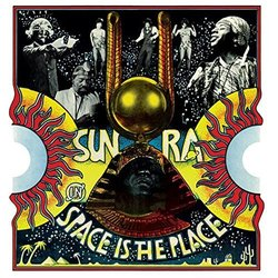 Space Is the Place - Sun Ra - 12/02/2016
