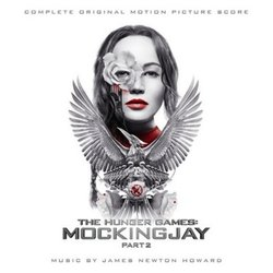 The Hunger Games: Mockingjay - Part 2 - James Newton Howard - 12/02/2016