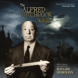 The Alfred Hitchcock Hour: Volume 2 Soundtrack (Bernard Herrmann) - Carátula