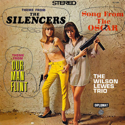 Theme From The Silencers / Theme From Our Man Flint - The Wilson Lewes Trio, Various Artists - 18/03/2016