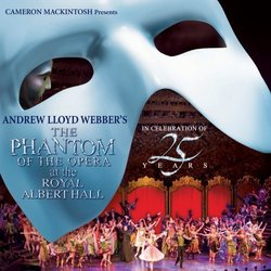 Phantom Of The Opera At The Royal Albert Hall - Richard Stilgoe, Andrew Lloyd Webber, Charles Hart - 18/03/2016