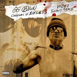 Carnival of Excess - GG Allin - 26/02/2016