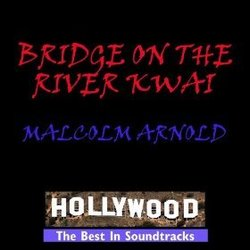 The Bridge on the River Kwai 声带 (Malcolm Arnold) - CD封面