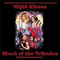 Blood of the Tribades Μουσική υπόκρουση (Catherine Capozzi, Michael J. Epstein, Night Kisses) - Κάλυμμα CD