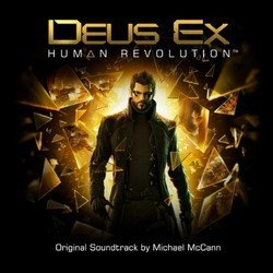 Deus Ex Human Revolution Soundtrack (Michael McCann) - Car�tula
