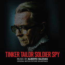 Tinker Tailor Soldier Spy Soundtrack (Alberto Iglesias) - Car�tula