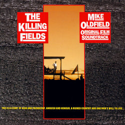 The Killing Fields Ścieżka dźwiękowa (Mike Oldfield) - Okładka CD