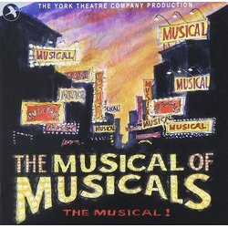 The Musical of Musicals, The Musical Soundtrack (Joanne Bogart, Eric Rockwell) - CD-Cover