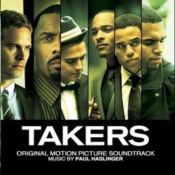 The Takers Soundtrack (Paul Haslinger) - CD cover