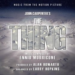 The Thing Soundtrack (Ennio Morricone) - Carátula