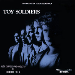 Toy Soldiers Soundtrack (Robert Folk) - Carátula