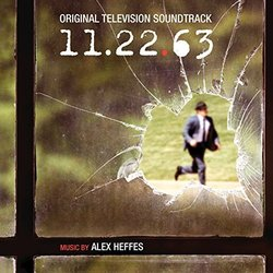 11.22.63 Soundtrack (Alex Heffes) - CD-Cover