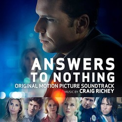 Answers to Nothing Soundtrack (Craig Richey) - Car�tula