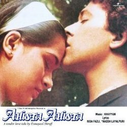 Ahista Ahista Soundtrack (Various Artists, Nida Fazli,  Khayyam, Naqsh Lyallpuri) - CD-Cover