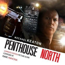 Penthouse North Soundtrack (Mark Mancina) - CD cover