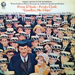 Goodbye, Mr. Chips Soundtrack (Leslie Bricusse, Petula Clark, Peter O'Toole, John Williams) - CD cover