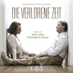 Die Verlorene Zeit Soundtrack (Christoph Kaiser, Julian Maas) - Car�tula