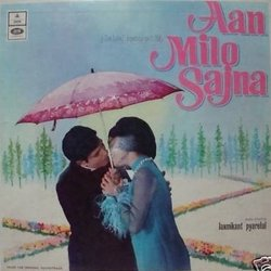 Aan Milo Sajna Soundtrack (Various Artists, Anand Bakshi, Laxmikant Pyarelal) - CD cover