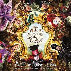Alice Through the Looking Glass Soundtrack (Danny Elfman) - CD cover
