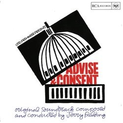 Advise & Consent Soundtrack (Jerry Fielding) - CD cover