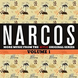 Narcos Volume 1 - Various Artists - 05/08/2016