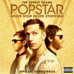Popstar: Never Stop Never Stopping - The Lonely Island - 03/06/2016