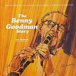 The Benny Goodman Story Soundtrack (Various Artists, Benny Goodman ) - Car�tula