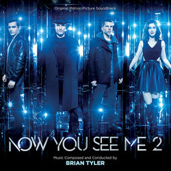 Now You See Me 2 Soundtrack (Brian Tyler) - CD cover