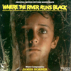 Where the River Runs Black Soundtrack (James Horner) - Car�tula