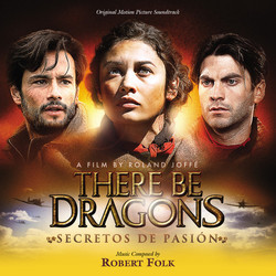 There Be Dragons Soundtrack (Robert Folk) - Carátula