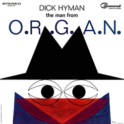 The Man From O.R.G.A.N. Colonna sonora (Various Artists, Dick Hyman) - Copertina del CD